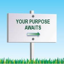 Your Purpose Awaits